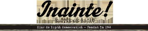 Ziarul Înainte! editie de Bacau